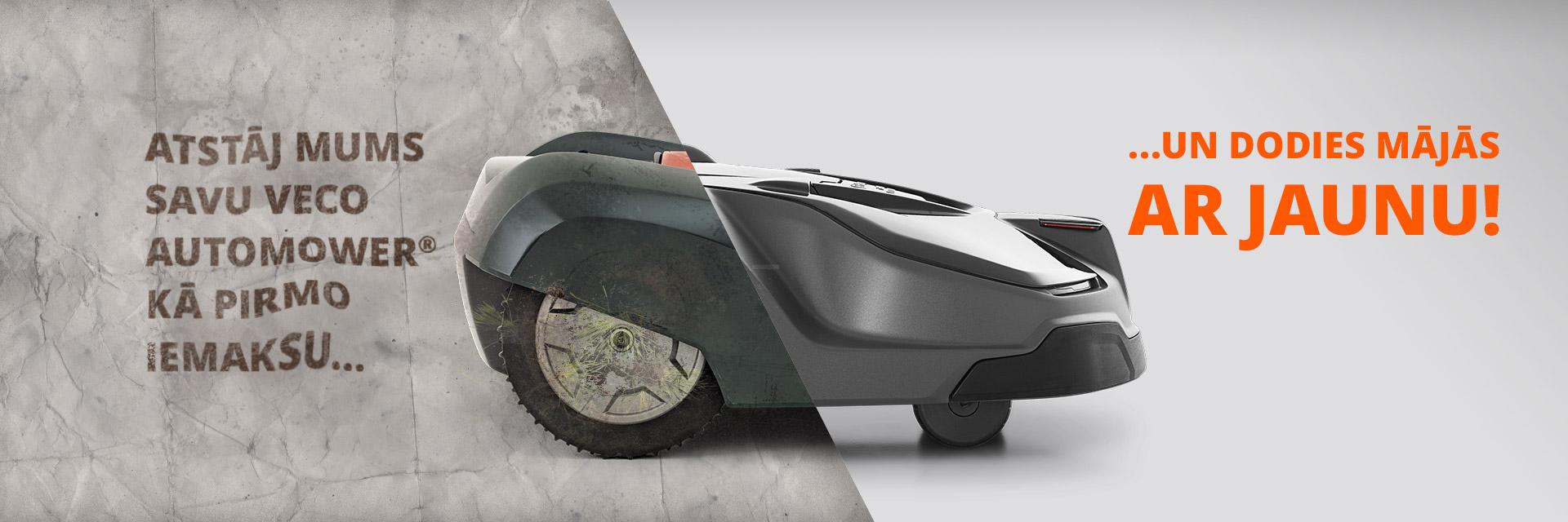 Akcija apmainīt veco automower robotizēto zāles pļāvēju pret jaunu